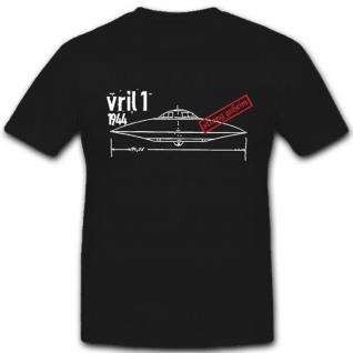 Vril 1 Haunebu Vril Gesellschaft Levitations Antrieg Schwerelos - T Shirt #3900