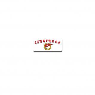 Eidgenoss Aufkleber Sticker Schweizer Genossen Schweiz Suisse 15x7cm#A3843