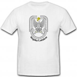 Polen Wappen Abzeichen Emblem Polska Wojska Lotnicze Luftwaffe - T Shirt #2328