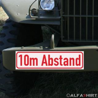 Magnetschild 10m Abstand Parken Militär Rangieren KFZ Fahrzeug #A288