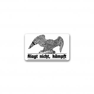 Aufkleber/Sticker Klagt nicht kämpft 2 Adler Deutschland Militär 11x7cm A1796