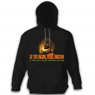 Si Vis Pacem Para Bellum - If You Want Peace Prepare For War - Hoodie#9901