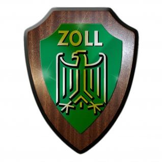 Wappenschild ZOLL Abzeichen Wappen Logo Verbandsabzeichen Zollbeamter #13094