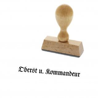 Oberst u Kommandeur Offizier Stempel Holzstempel 3, 5x0, 3cm #15016