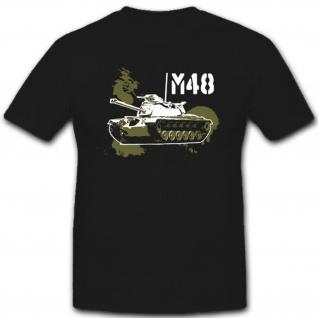_M48-Bundeswehr Panzer US Army Amerika Patton Kampfpanzer - T Shirt #7852