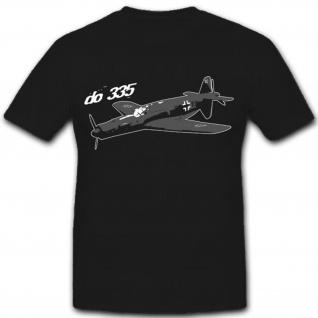 Do 335-Luftwaffe Deutschland Prototyp Geheim Entwicklung- T Shirt #8132