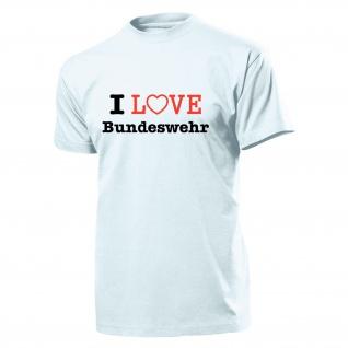 I Love Bundeswehr Einheit Truppe Bw Herz Liebe - T Shirt #628
