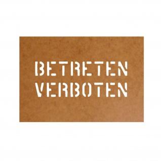 Betreten verboten Bundeswehr Stencil Ölkarton Lackierschablone 6, 2x16cm #15244