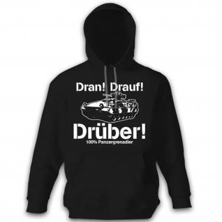 Panzergrenadier DRAN DRAUF DRÜBER Panzer Bundeswehr Bund Pullover Hoodie #12059
