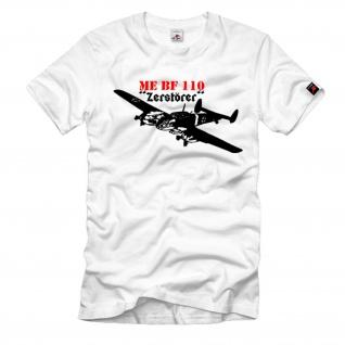 ME BF Zerstörer Flugzeug Luftwaffe Mehrzweckkampfflugzeug - T Shirt #1101