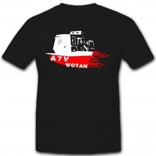 A 7 V WOTAN Panzer WK 1 deutsches Kaiser Reich - T Shirt #1850