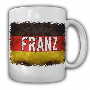 Tasse Franz Kaffeebecher Deutschland Fahne Landesflagge Eigentum#22173