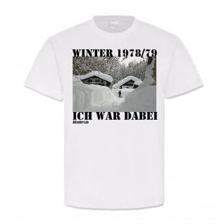 Winter 78 79 ich war dabei Schneefall Kindheit Erinnerung 70er T Shirt #19635