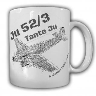 Ju52 3 Tante Ju Flugzeug Luftwaffe Dreimotorig Doppelflügler - Tasse #25601