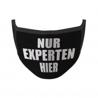 Mundmaske nur Experten hier Statement Status Fun Humor Lustig #35290