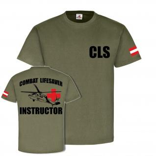 Combat Lifesaver Instructor Austria CLS Bundesheer Österreich - T Shirt #18591