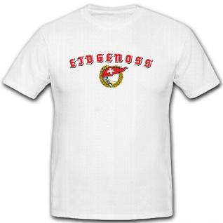 Eidgenoss Schweizer Genossen Schweiz Heimat Fackel Fahne Flagge - T Shirt #11328