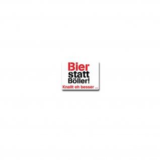 Bier statt Böller Aufkleber Sticker Recep Knallt eh besser Alkohol 9x7cm#A3871
