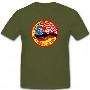 Red Flag 64-1 Nellis AFB Nevada USA Amerika Militär Abzeichen - T Shirt #8638
