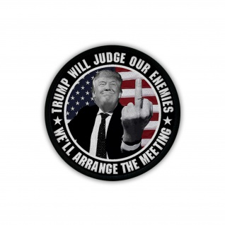 Patch / Aufnäher - TRUMP WILL JUDGE OUR ENEMIES US Präsident Amerika #19530