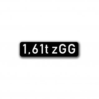 Aufkleber 1, 61t zGG zulässiges Gesamtgewicht Tonnen Aufkleber 3, 5x14cm #A4685