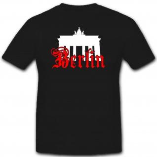 Brandenburger Tor Berlin Denkmal Hauptstadt Deutschland Souvenier T Shirt #2814