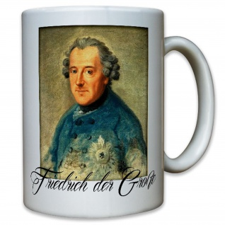 Friedrich der Große Deutschland Preußen Historisch Portrait Gemälde Tasse #11476