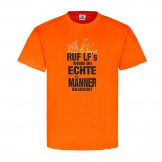 Ruf LF´s wenn du echte Männer Brauchst Feuerwehr 112 Humor Spaß T-Shirt#24396