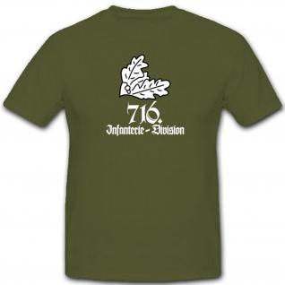 Infanterie Division 716 Einheit Militär Eichenlaub Wappen - T Shirt #7848