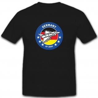 EF 2000 Mehrzweckkampfflugzeug Germany Deutschland - T Shirt #6759