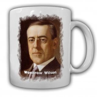 Tasse Präsident Woodrow Wilson 28 Präsident Amerika America USA #14127