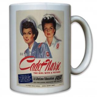 Amerika USA Be a Cadet Nurse Werde Krankenschwester Plakat - Tasse #11385 t