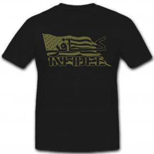 USA Infidel Amerika Us Army Oliv Ungläubiger - T Shirt #7799