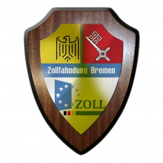 Wappenschild/Wandschild - Zollfahndung Bremen Zoll Beamten Dienstzeit #14244