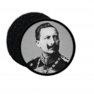 Patch Kaiser Wilhelm II Preußen Foto Bild Andenken Aufnäher #32926