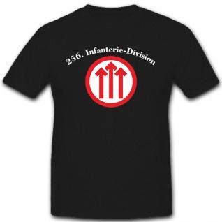 256 Infanterie-Division Deutschland - T Shirt #8191