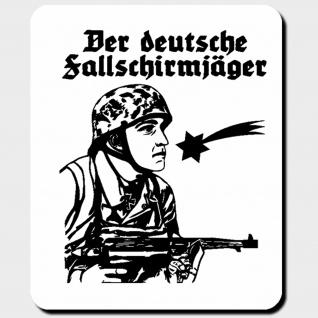 der deutsche Fallschirmjäger Militär WK 2 Soldat Heer - Mauspad PC #10111 M