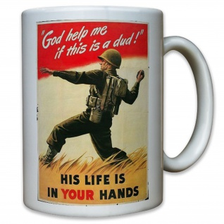 His life is in your hands! - Amerika USA US United States - Tasse #11488