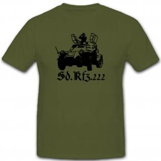 Sonderkraftfahrzeug Militär Heer Wh Spähpanzer Wk Sdkfz 222 - T Shirt #2626