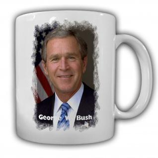 Tasse Präsident George W. Bush 43 Präsident Amerika America USA Becher #14142