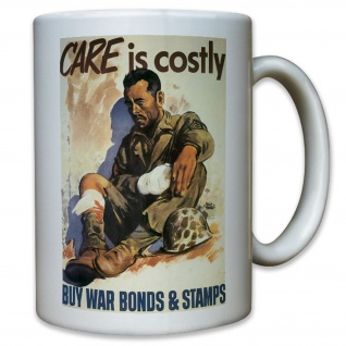 Care is costly Werbung Werbeplakat USA Amerika US United States - Tasse #11443