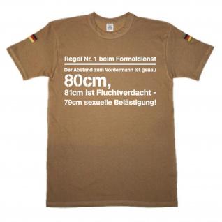 Regel NR 1 beim Formaldienst Bundeswehr Spruch Ausbildung - Tropen Shirt #14378