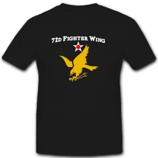 72d Fighter Wing - United States Air Force Luftwaffe USA Amerika- T Shirt #12013