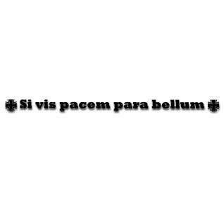 Aufkleber Si vis pacem para bellum Kennzeichen Nummernschild 26x1, 4 cm A4973