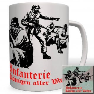 Infanterie Königin Aller Waffen Heer K98 Soldat Army Militär Tasse #16753