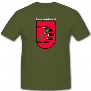 Panzerbataillon 31 PzBtl 31 Bundeswehr Wappen Emblem - T Shirt #1265