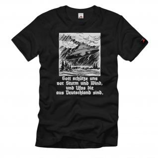 Gott schütze uns vor Sturm und Wind, und Ufos die aus Deutschland T-Shirt#37369