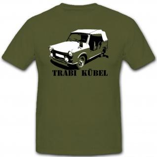 Trabi 601 Kübel Kübelwagen DDR Ostdeutschland NVA Auto Wagen - T Shirt #7278