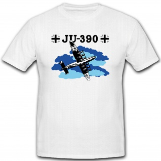 JU 390 Flugzeug Flieger Luftwaffe WK 2 Dessau Balkenkreuz - T Shirt #8703