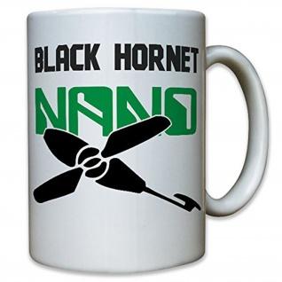 Black Hornet Nano Aufklärungsdrohne Drohne Hubschrauberdrohne Tasse #12349